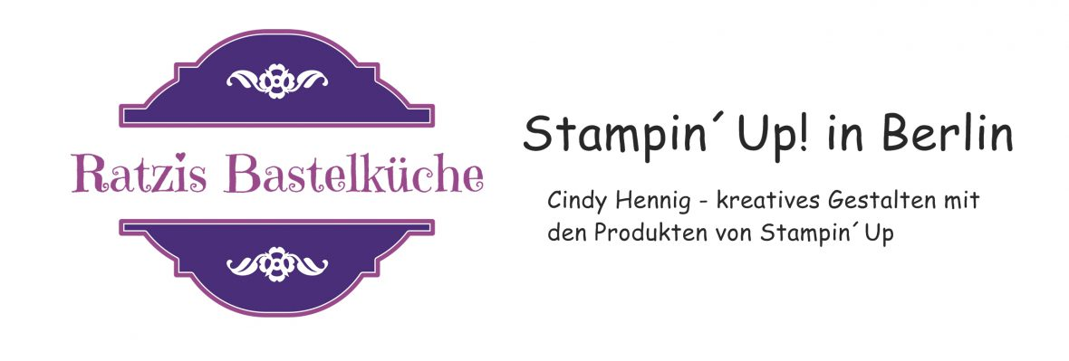 Ratzis Bastelküche – Stampin´Up in Berlin